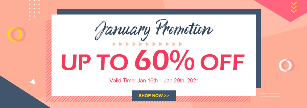January Promotion UP TO 60% OFF