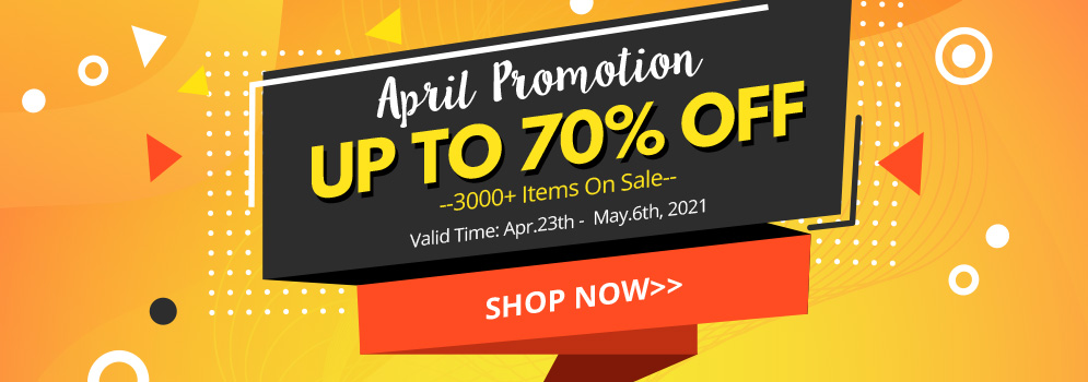 April Promotion UP TO 70% OFF